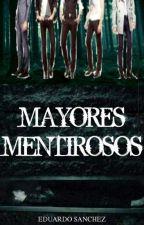 MAYORES MENTIROSOS  by EduardoRJS