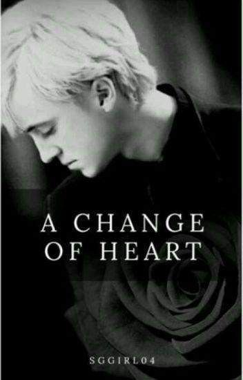 A Change Of Heart (Draco x Reader) ((ON HIATUS))