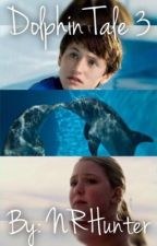 Dolphin Tale 3 | COMPLETED by NRHunter