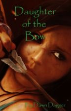 Daughter of the Bow by IAmDawnDagger