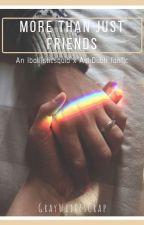 More than just friends (An Iballisticsquid x Ashdubh fanfic) by GrayWritesCrap