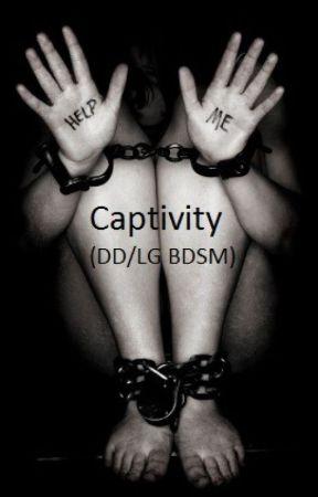 Captivity (DD/LG BDSM) by littlestvixen