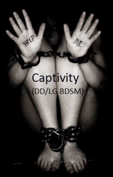 Captivity (DD/LG BDSM)