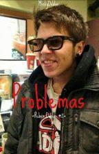 "×Problemas× (2da Temporada ""Mi Profesor [Rubius Y Tú] [Hot]"") by appetiteforizzy"