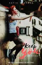 Keep you ; kellin quinn [iych #1.5] by MeLlamanKatuHD