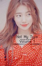 Not My Type by byunliight