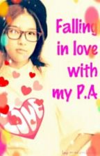 """""""FALL IN LOVE WITH MY P.A"""" by bellabrianna_21"""