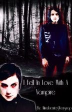 I Fell In Løve With A Vampire by AlinaFuentesWorsnop