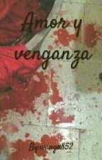 Amor y venganza |Markson, GOT7| by wanga852