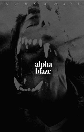 alpha blaze by dcrekhale