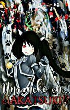 Una neko en... ¿¡Akatsuki!? (Akatsuki X Lectora)  by anelmonje