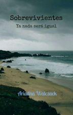 Sobrevivientes (Sin editar) by AriWalczack