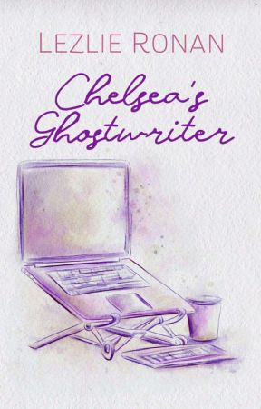 Chelsea's Ghostwriter (Published by Bookware)  by Rainydusk