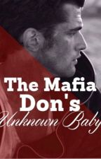 The Mafia Don's Unknown Baby by tallulahbell