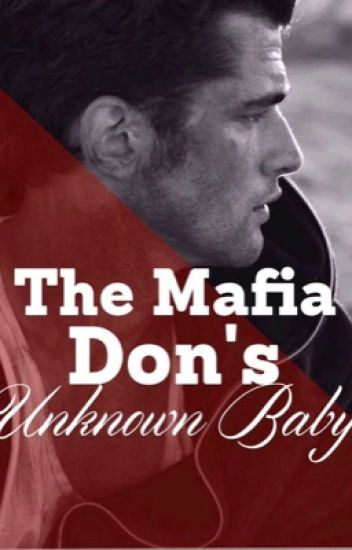 The Mafia Don's Unknown Baby