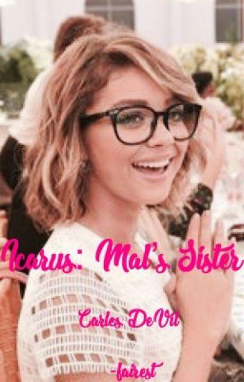 Mal's Sister (Disney's Descendants)[Carlos De Vil] {COMPLETE}