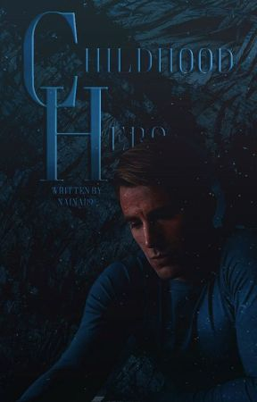 Childhood Hero (Captain America/Avengers Story) •EDITING• by nainai19