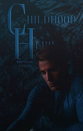 Childhood Hero (Captain America/Avengers Story) •EDITING•