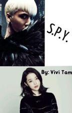 S.P.Y. [VIXX's Ravi Fanfic] by ViviTam