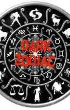 Dark Zodiac (Coming Soon) by marissyluvs1D