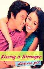 Kissing a Stranger by bestdianneever