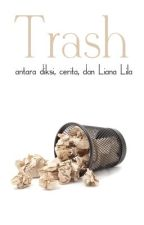 Trash by Liana_Lila