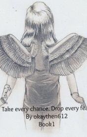 Take every chance. Drop every fear. by okaythen612