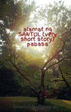 alamat ng SANTOL (very short story) pabasa by giantsheena