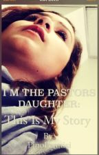 I AM THE REVEREND'S DAUGHTER: This Is My Story by giusepap