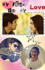 My Friends That my love(Aliando - Prilly) by sirakhanza