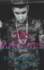 The Makeover (Justin Bieber) by Thegirlwholovesmusic