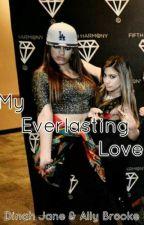 My Everlasting Love by UnicornioGotico07