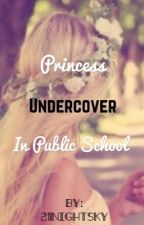 Princess Undercover in a Public School by 21NightSky