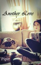 Another Love(Reavens Family 3) by Pipit_Chie