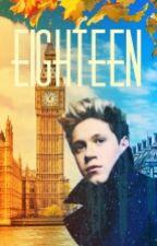 Eighteen    Niall Horan f.f. by BiancaMariaH