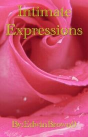 Intimate Expressions by EdwinBrown9