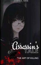 Assassin's Tale: The Art of Killing by Jamisui_Nine