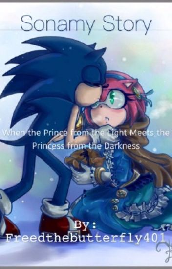 When a Prince from the Light meets a Princess from the Darkness (Sonamy story)