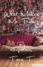 What Makes Me Tick | The Wattys 2016 by ninjastar14