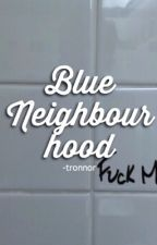 blue neighbourhood ✧ tronnor by -tronnor