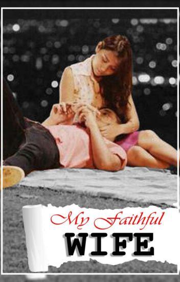 My Faithful Wife