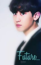 Future (Chanyeol Exo) by NPS_6111