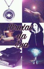 Bruxas da Lua by LavinniaVargas