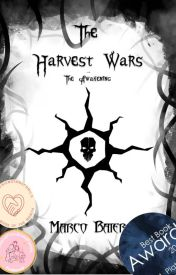 The Harvest Wars - Awakening by MarcoBaier