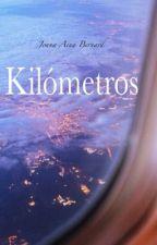 Kilómetros by JoanaAina