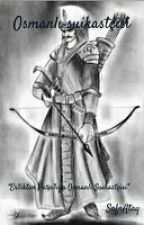 Osmanlı Suikastçisi  by SafaAtay