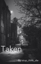 Taken (manxman) by Stop_think_die