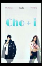 Cho + i by immalen