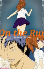 On the Run - Aomine x Reader x Various by SS_Hime