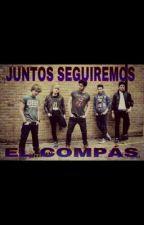 JUNTOS SEGUIREMOS EL COMPÁS(Auryn, no son famosos) by rachel_life